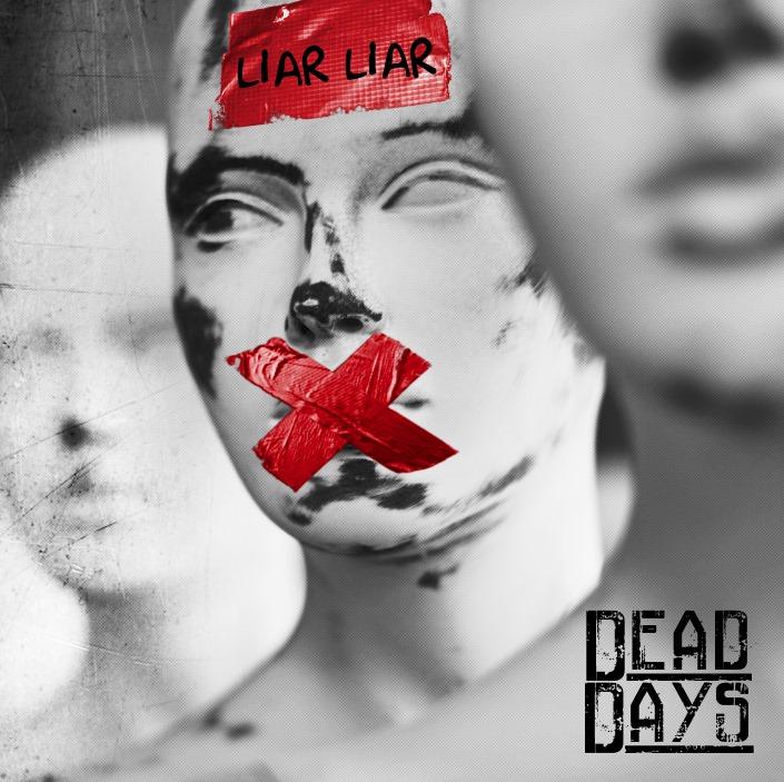 Dead Days Liar Liar